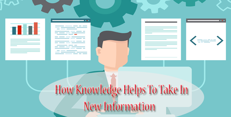 How knowledge helps to take in new information