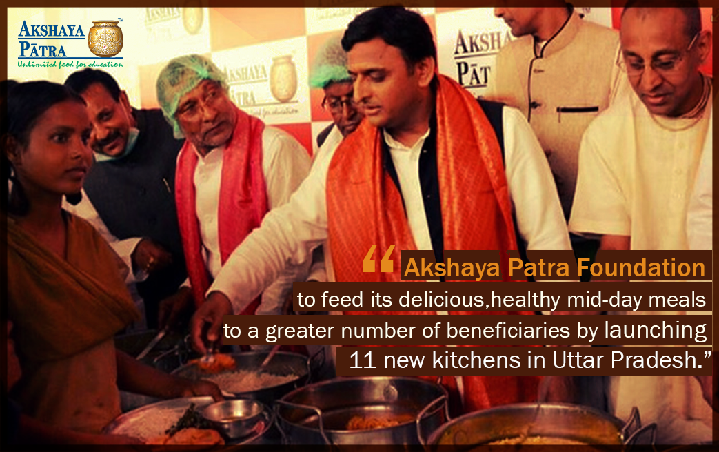 Chief Minister Akhilesh Yadav announces 11Akshaya Patra Mid-Day Meal Kitchens in Uttar Pradesh.